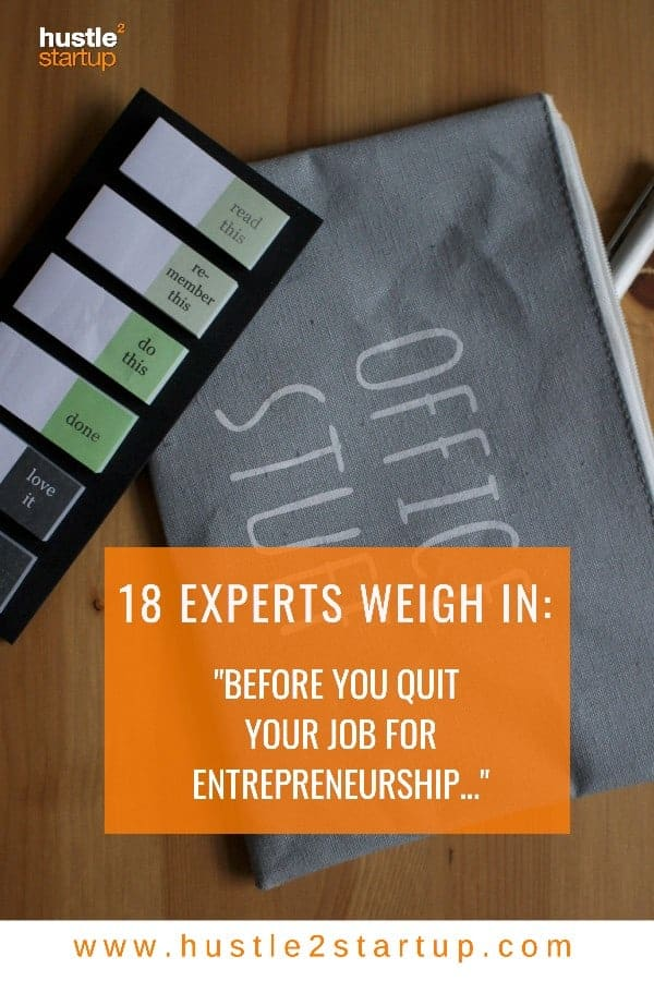 Thinking about quitting your job to start a business? Check out these amazing tips from experts who did just that! | #businesstips | #quityourdayjob | #expertadvice