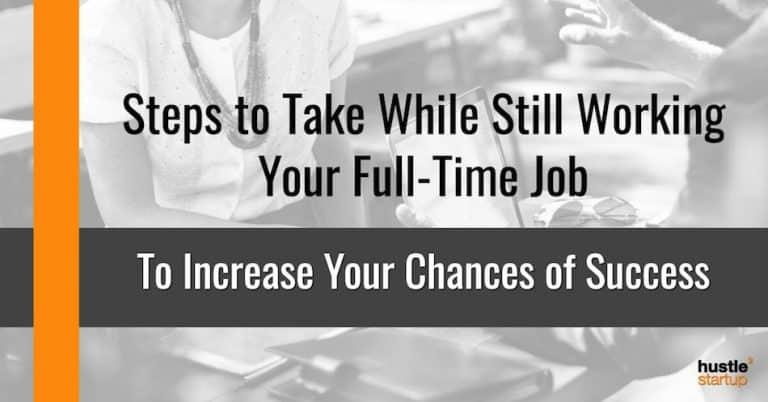 Steps to take while freelancing full-time