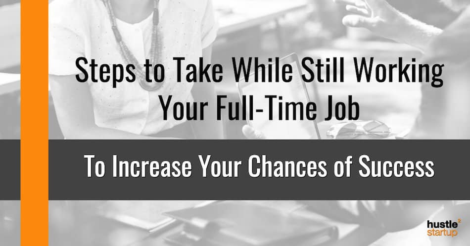 Steps to take while freelancing full-time