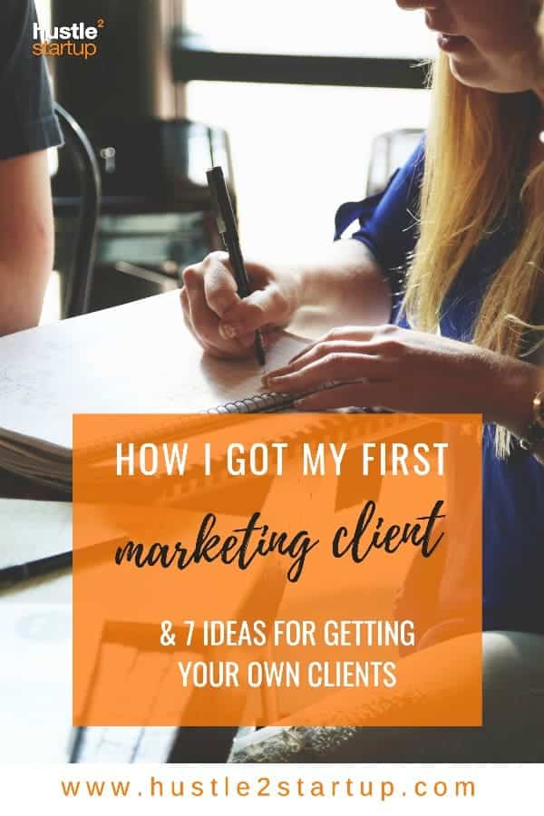 My first marketing client was a complete coincidence, but here are some great tips on how to get your first client! | #marketing | #clients | #proposal
