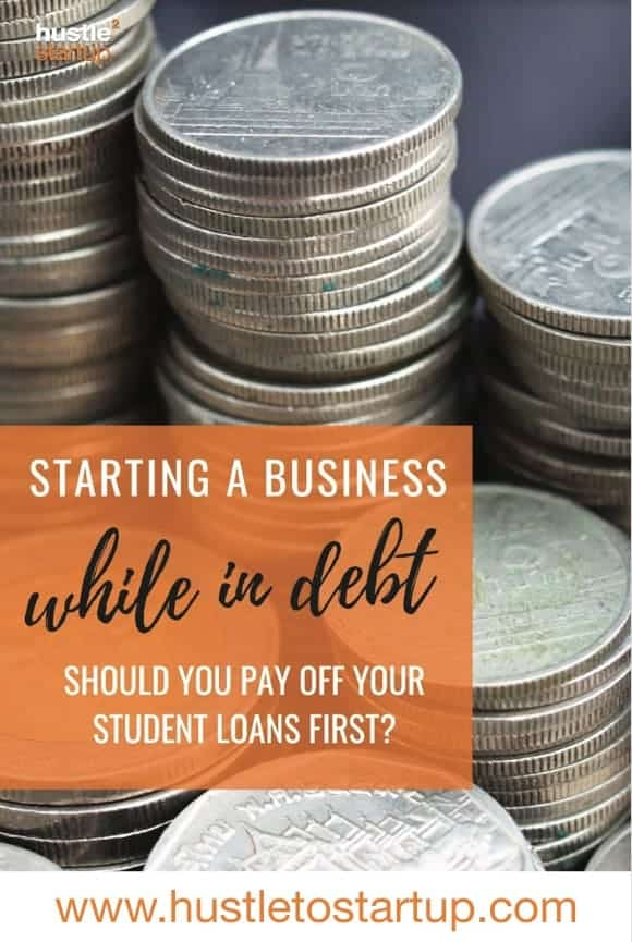 Should you pay off your student loans or use your savings to start a business? Which is better in the long run for your debt payoff? | #debt | #debtfree | #startabiz