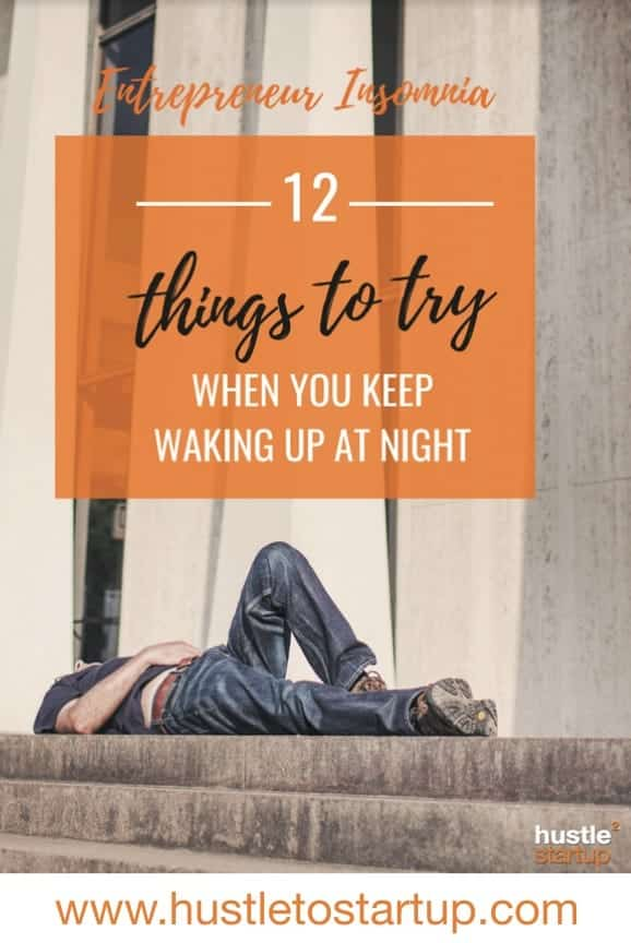 Do you suffer from entrepreneur's insomnia? Check out these tips to help get a good nights sleep and be productive the next day! | #entrepreneur | #insomnia | #sleepwell