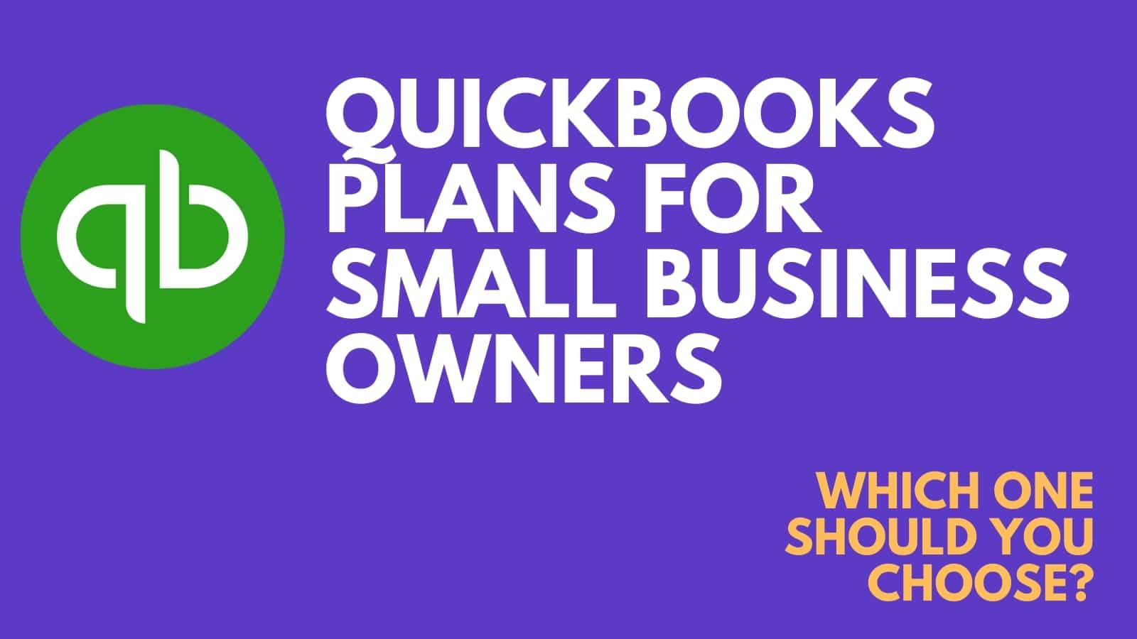 Quickbooks Self-Employed Vs. Small Business in 2021