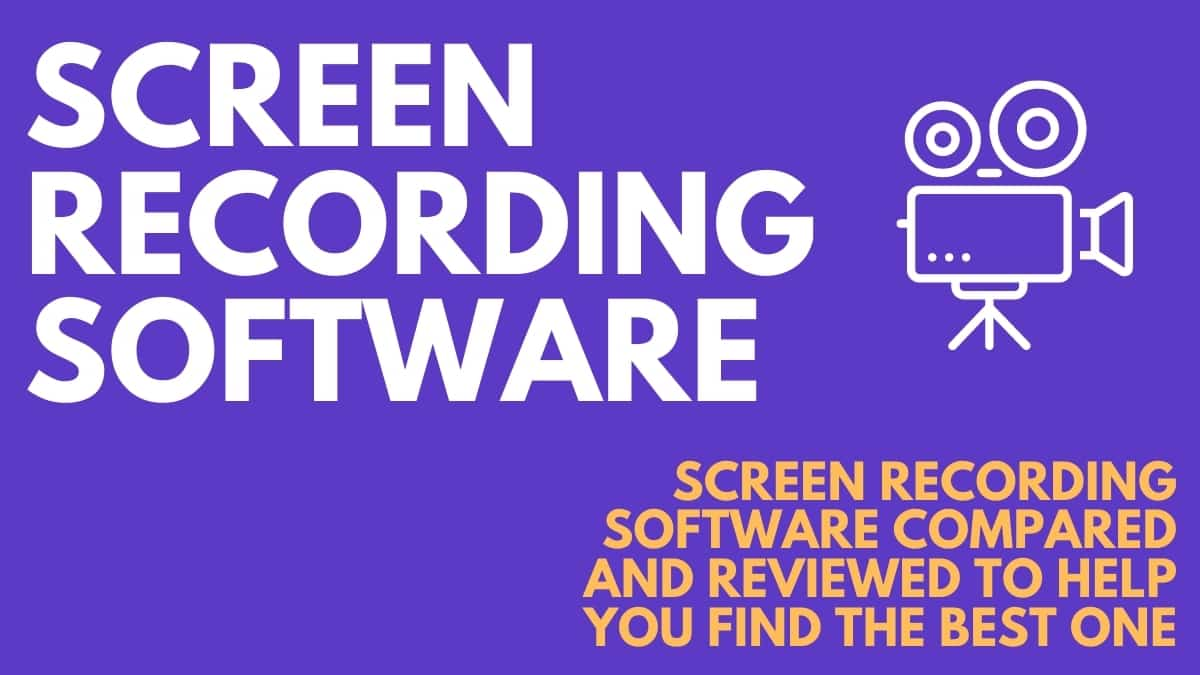 The Best Screen Recording Software for Digital Businesses