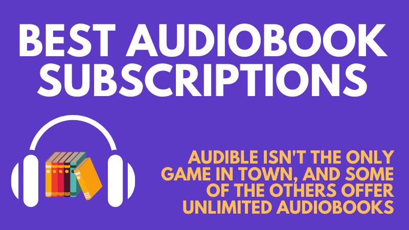 7 Best Audiobook Subscription Tools: Learn Faster With Audio