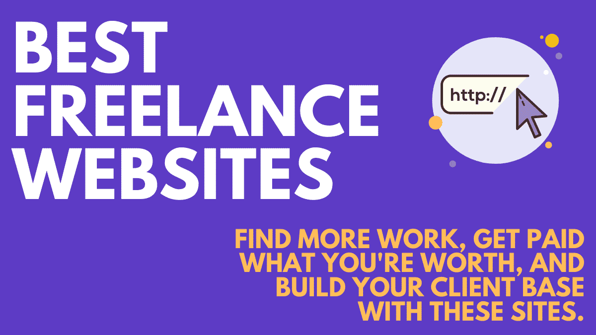 12 Best Freelance Websites: Find More Work in 2021